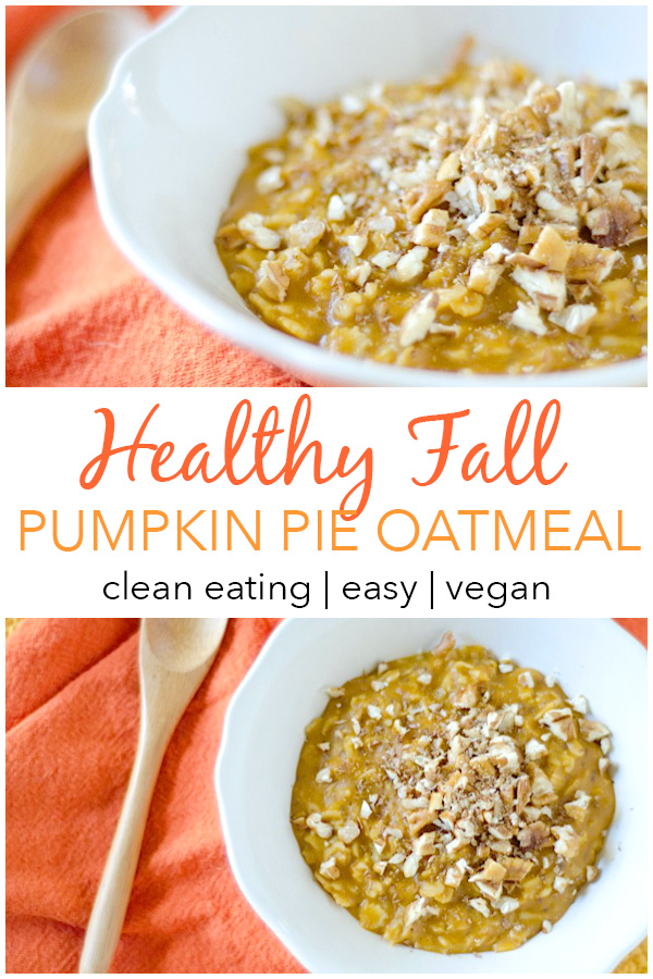 This is my go-to FALL breakfast food! HEALTHY Pumpkin Pie Oatmeal. One of the best pumpkin recipes around! You'll love this easy and healthy breakfast recipe that sneaks some vegetables into your day in the most delicious way. Clean eating, and I can make this with ingredients from my pantry. And it's a great use of leftover canned pumpkin. #recipe #fallfood #pumpkinrecipe #healthyrecipe #cleaneating