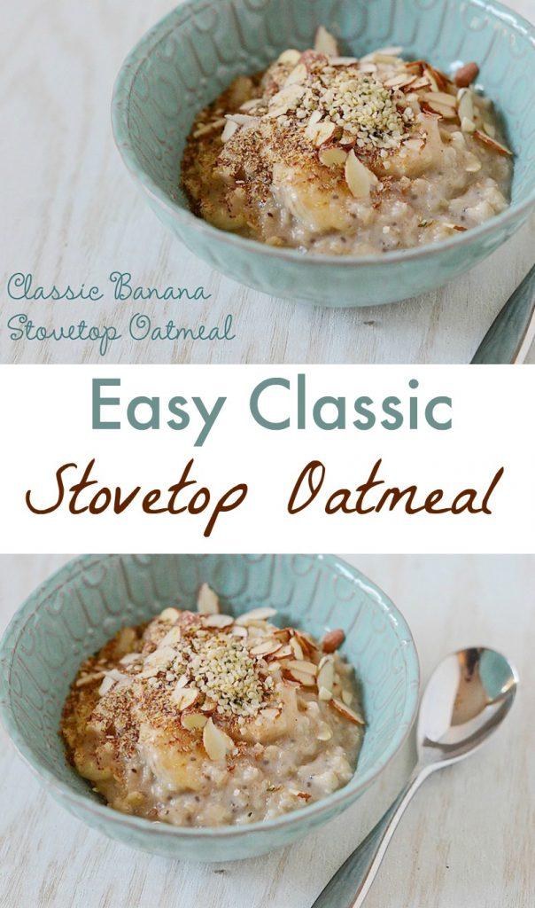 Stovetop Oatmeal Recipe - Classic Banana