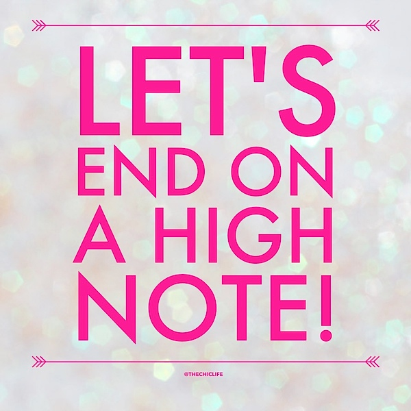 Let's End on a High Note {Motivation Monday} - Quote