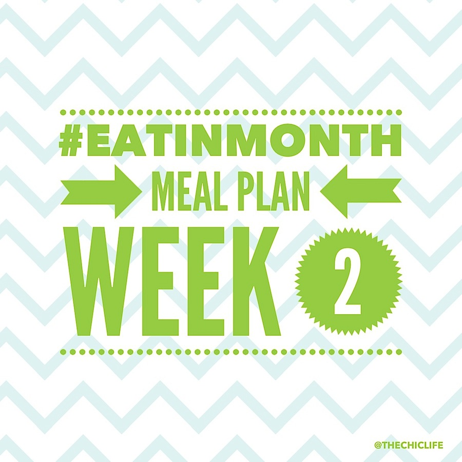 Eat in Month 2015 Meal Plan Week 2