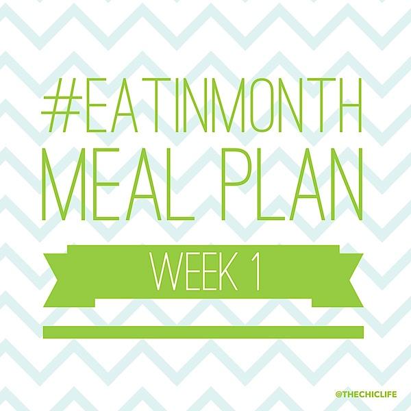Eat in Month Meal Plan Week 1