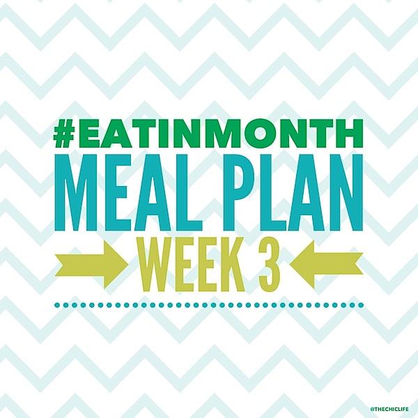 Eat in Month 2015 Meal Plan Week 3