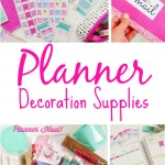 Planner Decoration Supplies | The Chic Life |#mychicplanner