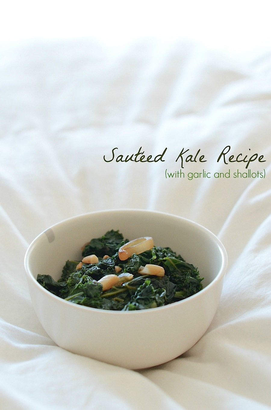 Sautéed Kale with Garlic and Shallots Recipe - The Chic Life