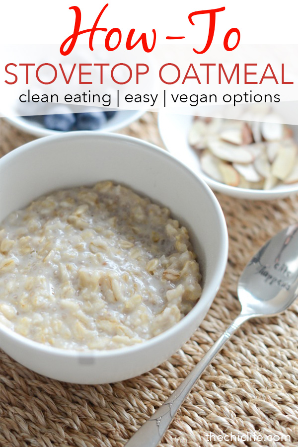 Easy, creamy, dreamy stovetop oatmeal! Click for a video and basic recipe and learn how to make delicious stovetop oatmeal. This clean eating breakfast is simple and flavor combos are endless! #recipe #healthy #healthyrecipes #healthyfood #cleaneating #realfood #vegan #veganrecipe #breakfast