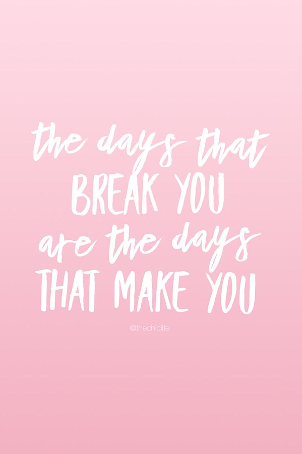 The Days That Break You