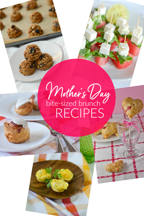 5 Easy Mother's Day Bite-Sized Brunch Recipes