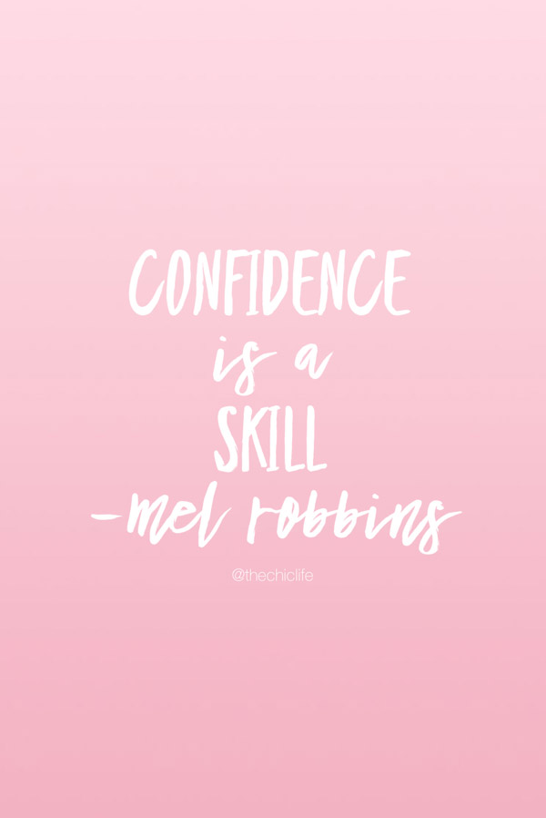 Think you're not confident? Wish you were? Good news! It's never too late to become confident. Confidence is a skill. You can learn it, grow it, and become confident! Click for an inspirational video from Mel Robbins #quotes #confidence #confidencequotes #self #inspiration #strongwomen