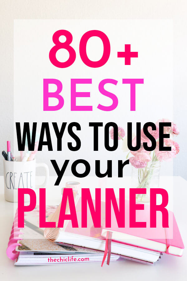 Click to get over 80 BEST ways to use your planner. Use your paper planner to take control of your life and have fun! #planner #plannerideas #plannertips