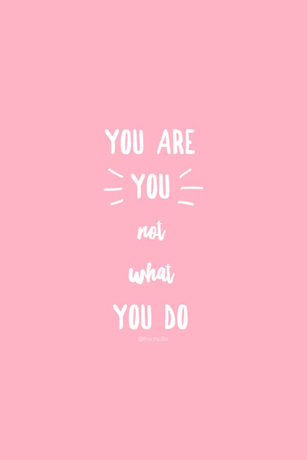 Having an identify crisis? Maybe you lost your job, got injured, or had an unexpected life changes. This is a reminder that the things you do don't make you. You're always you no matter where you are in life. Own your strength - you got this! #quotes #self #inspiration #strongwomen #motivation #selflove