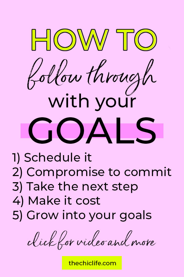 These 5 easy ways to follow through on your goals will help you tackle 2020 successfully! Click to learn more and watch a video for more! #goals #selfimprovement #mindset #personalgrowth #personaldevelopment #selfhelp #changeyourlife  #mindset #goodvibes #habits #successhabits #dailyhabits