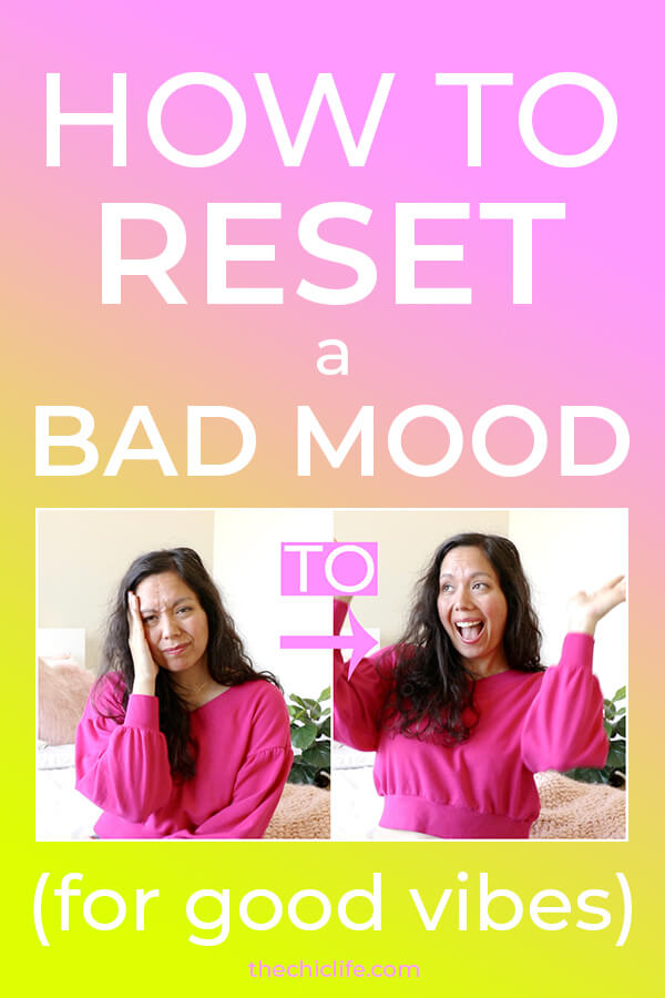 Click to learn 6 ways to quickly and easily reset a bad mood to get re-aligned for positive energy, good vibes, and flow