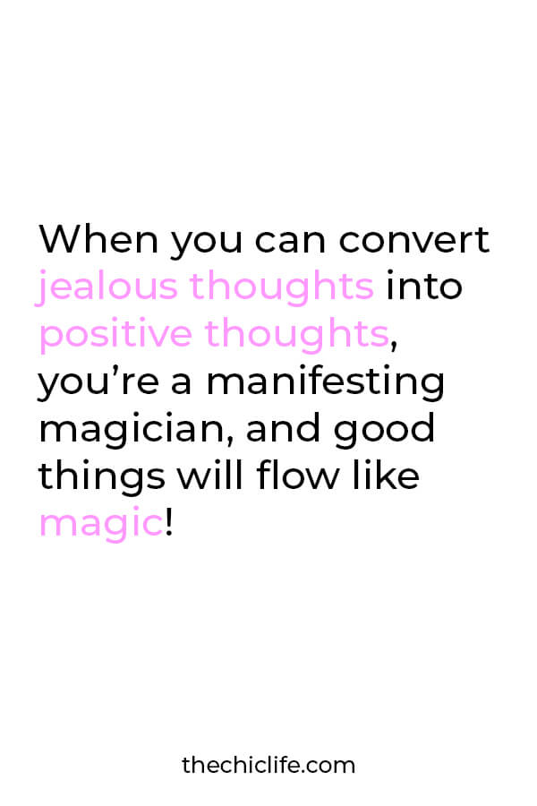 When you can convert jealous thoughts into positive ones, you'll be an amazing manifested making magic happen! Click to learn how! #lawofattraction #loa #manifestation #manifest #personalgrowth #personaldevelopment #woowoo #changeyourlife  #goodvibes #manifestlove #highvibes #spirituality #theuniverse