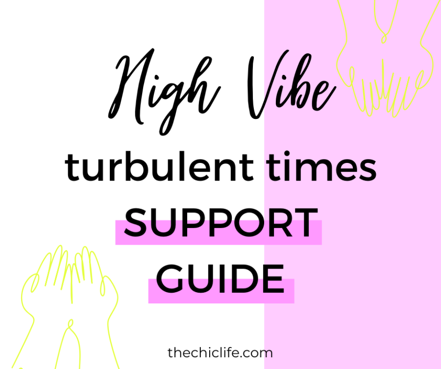 High Vibe Turbulent Times Support Guide - Click for a full list of info and resources to help you get through this difficult time #goodvibes #highvibes #spirituality #theuniverse #personalgrowth #personaldevelopment