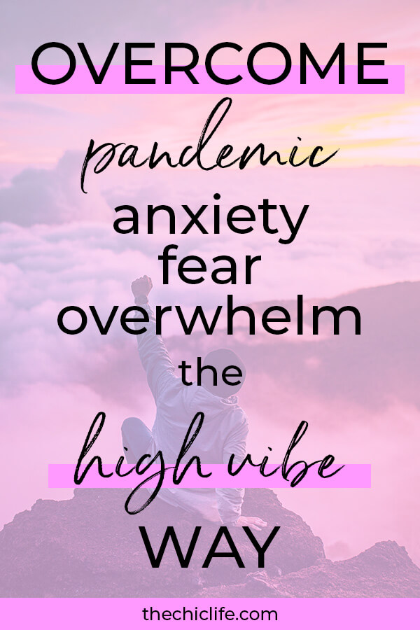 How to Pandemic Overcome Anxiety/Fear/Overwhelm the High Vibe Way #lawofattraction #loa #manifestation #manifest #personalgrowth #personaldevelopment #woowoo #changeyourlife #goodvibes #manifestlove #highvibes #spirituality #theuniverse