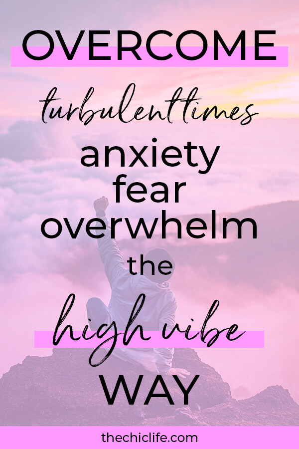 How to Overcome Turbulent Times Anxiety/Fear/Overwhelm the High Vibe Way #lawofattraction #loa #manifestation #manifest #personalgrowth #personaldevelopment #woowoo #changeyourlife #goodvibes #manifestlove #highvibes #spirituality #theuniverse