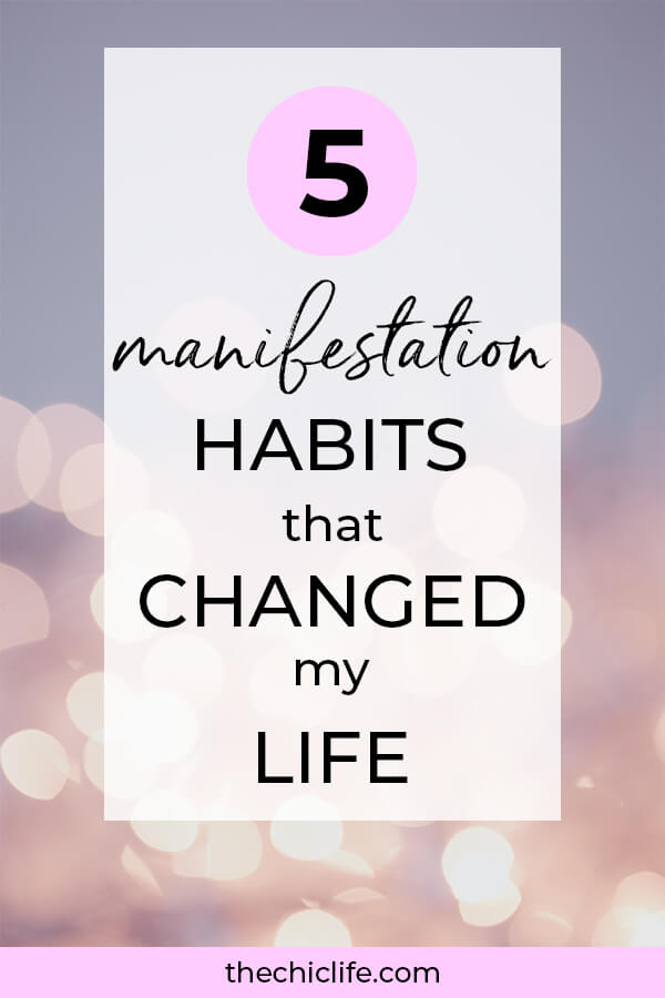 Learn 5 manifestation habits that changed my life! Not only did they make my manifestations flow fast and with ease, but my overall life improved greatly once I started doing these habits regularly. Change your life! #personalgrowth #personaldevelopment #selfwork #selfimprovement  #goodvibes #highvibes #positivemindset #positivethinking #raiseyourvibe #habits