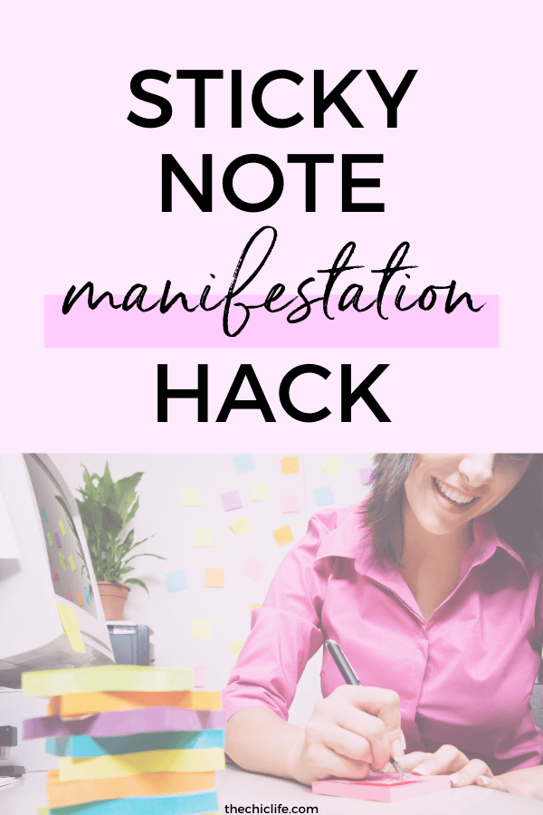 "Title at top says ""Sticky Note Manifestation Hack"" - Bottom portion shows a woman writing on a stack of sticky notes"