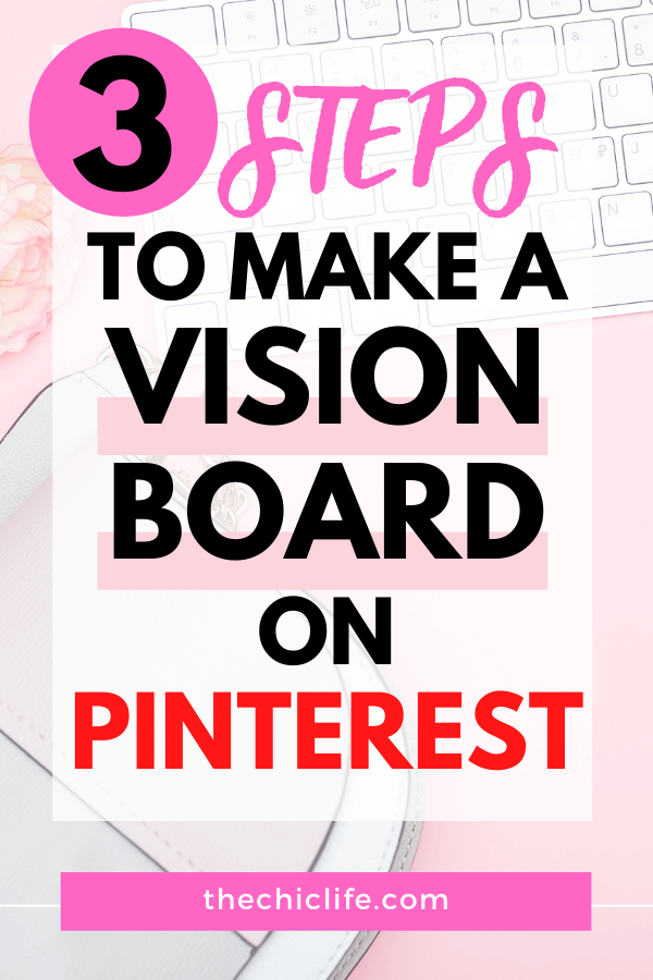 Text reads: 3 Steps to Make a Vision Board on Pinterest
