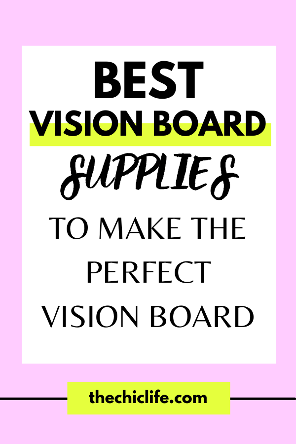 Best Vision Board Supplies to Make the Perfect Vision Board