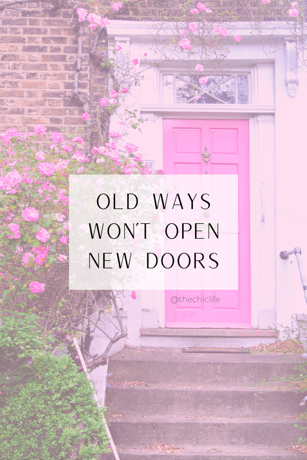 Quote Reads: Old Ways Won't Open New Doors